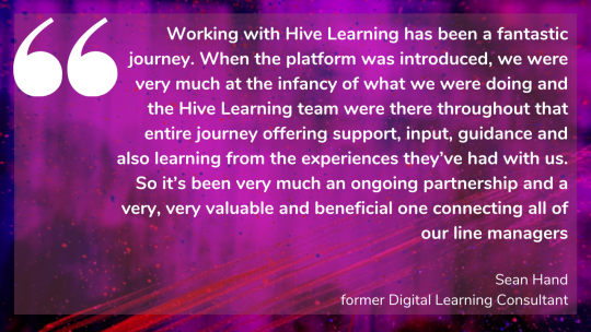 Jaguar Land Rover's Sean Hand on how the Hive Learning team supported them throughout the entire journey