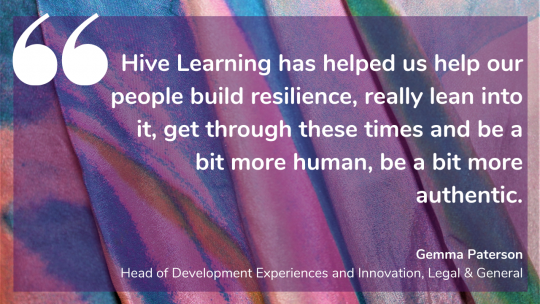 Legal & General's Gemma Paterson on how Hive Learning helped their people build resilience