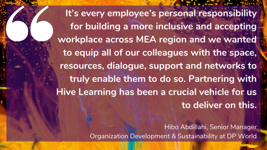 DP World's Hibo Abdillahi on how Hive Learning is a crucial vehicle in building a more inclusive culture